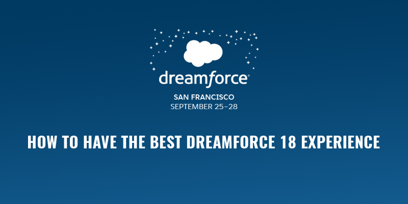 How to have the Best Dreamforce 18 Experience? Dreamforce Campus Map on